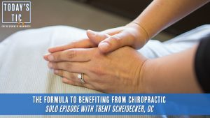 The Formula to Benefiting from Chiropractic
