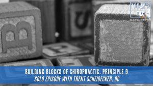 Chiropractic Principle 9-Todays Tic
