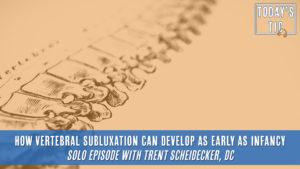 vertebral subluxation in infancy